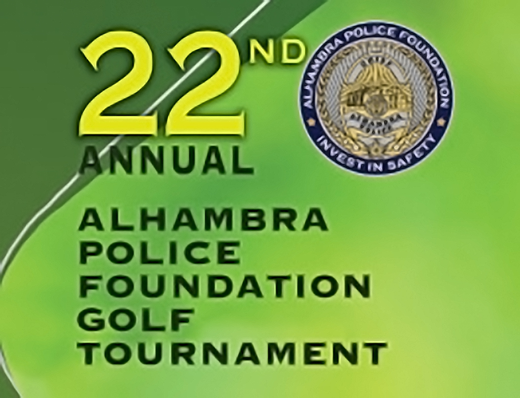 Update for the 22nd Alhambra Police Foundation Golf Tournament!